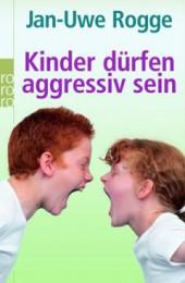 Kinder_duerfen_aggressiv_sein1